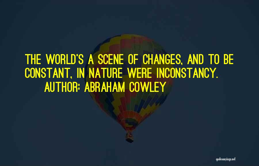 Abraham Cowley Quotes 620344