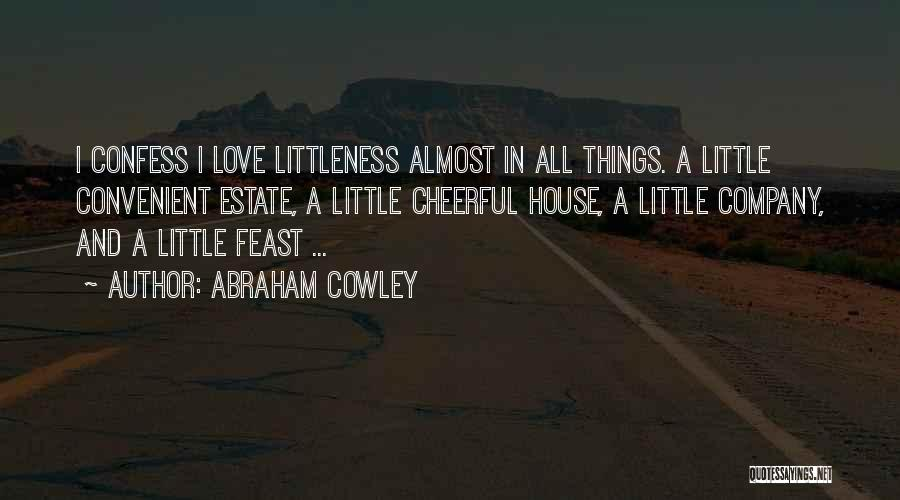 Abraham Cowley Quotes 678611