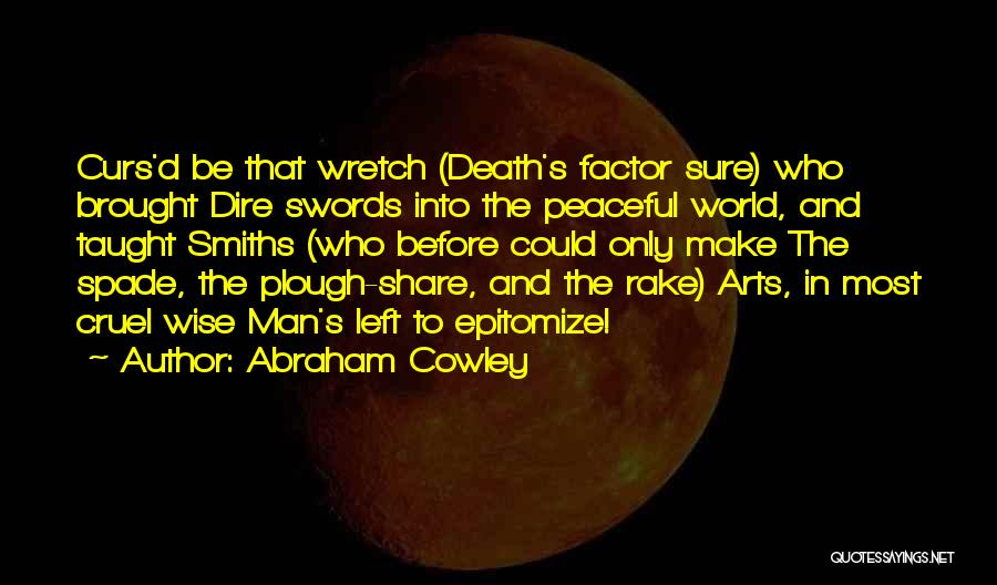 Abraham Cowley Quotes 682146