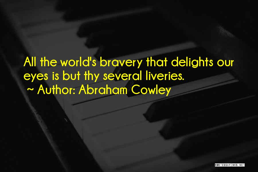 Abraham Cowley Quotes 689566