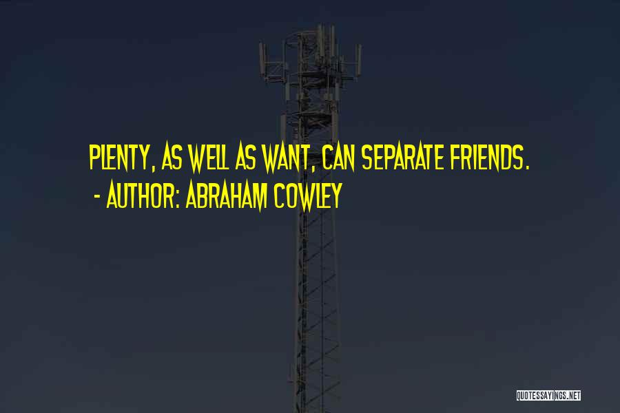 Abraham Cowley Quotes 766306