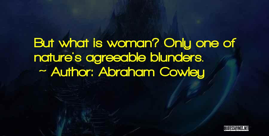 Abraham Cowley Quotes 909692