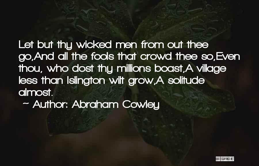 Abraham Cowley Quotes 958385