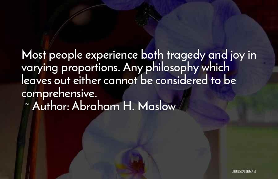 Abraham H. Maslow Quotes 124072