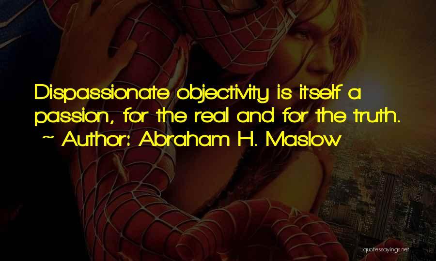 Abraham H. Maslow Quotes 1305183