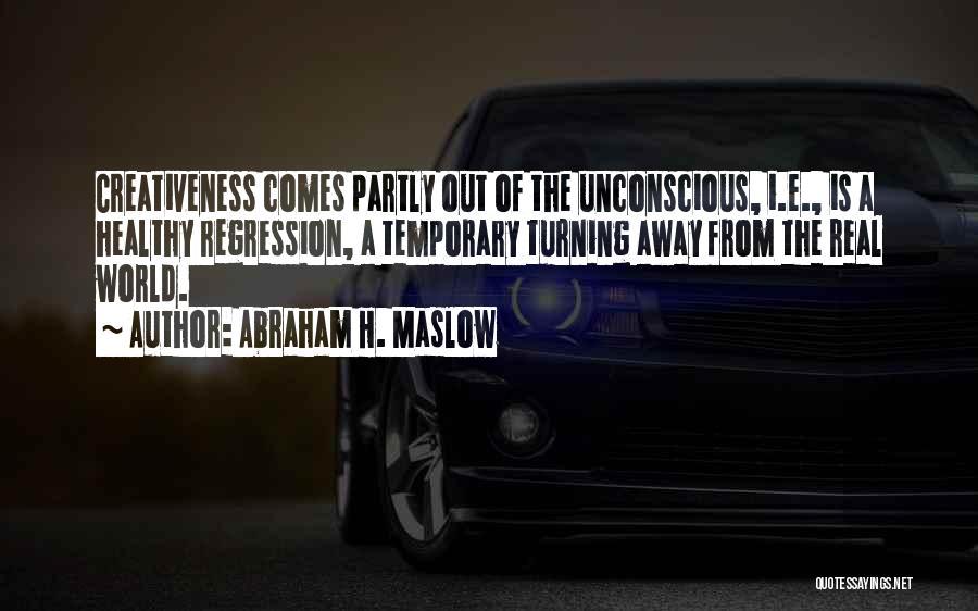 Abraham H. Maslow Quotes 1547126