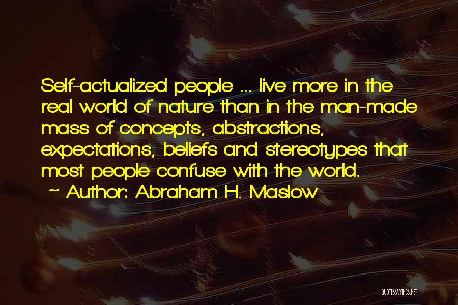 Abraham H. Maslow Quotes 1649701