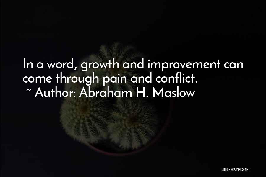 Abraham H. Maslow Quotes 1667778