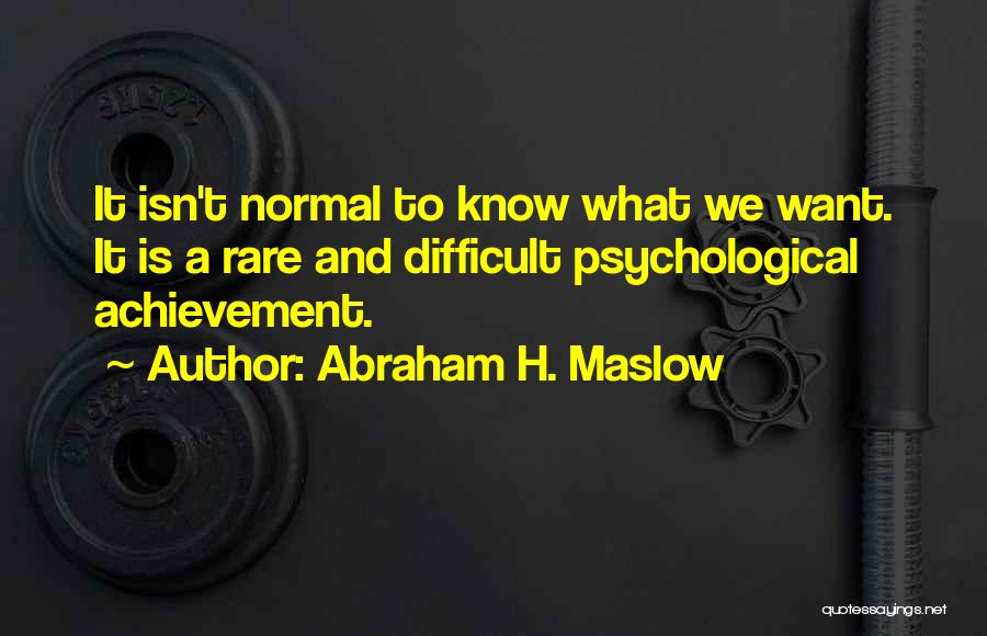 Abraham H. Maslow Quotes 175471