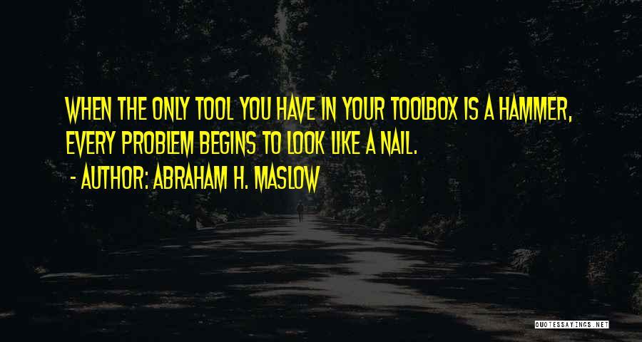 Abraham H. Maslow Quotes 1859057