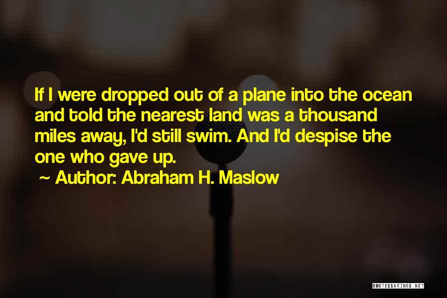 Abraham H. Maslow Quotes 1960239