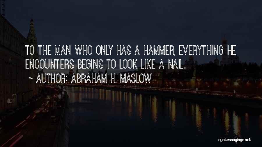 Abraham H. Maslow Quotes 2092218
