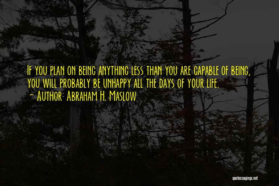Abraham H. Maslow Quotes 426035