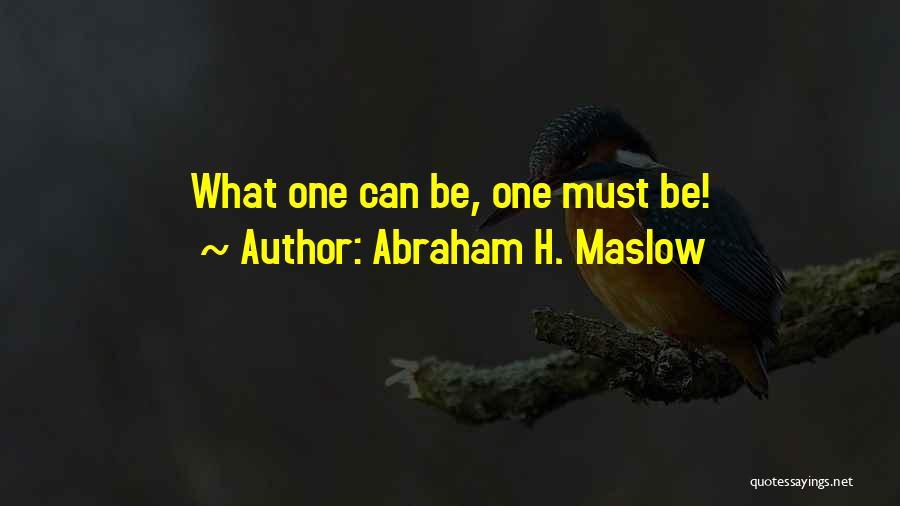 Abraham H. Maslow Quotes 510045