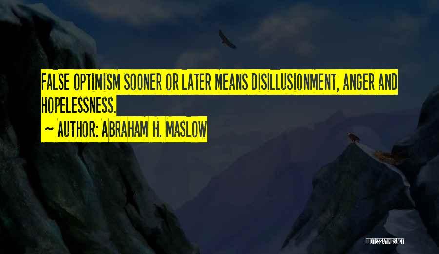 Abraham H. Maslow Quotes 538961