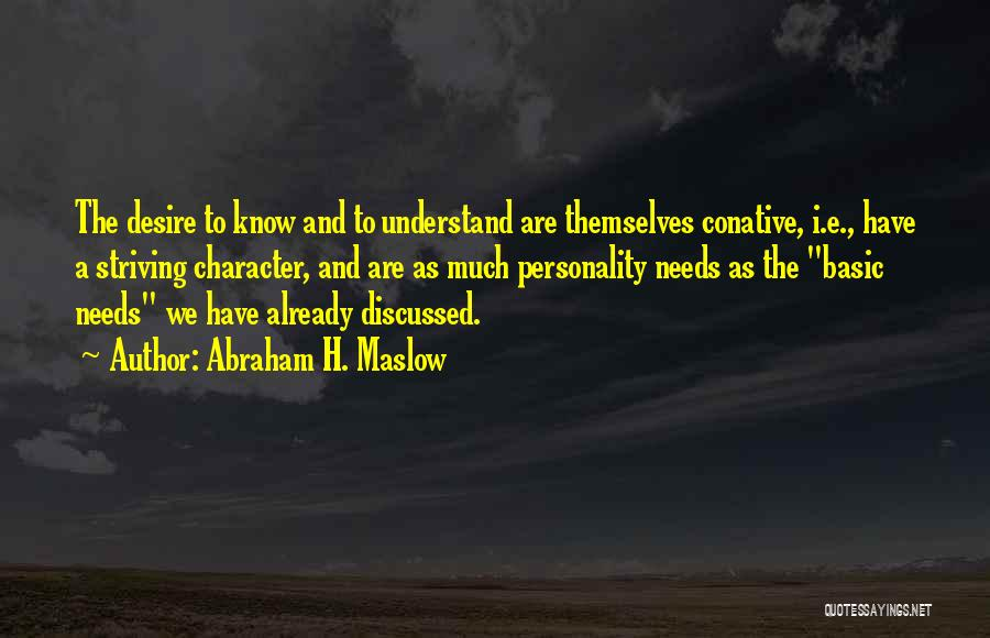 Abraham H. Maslow Quotes 687369