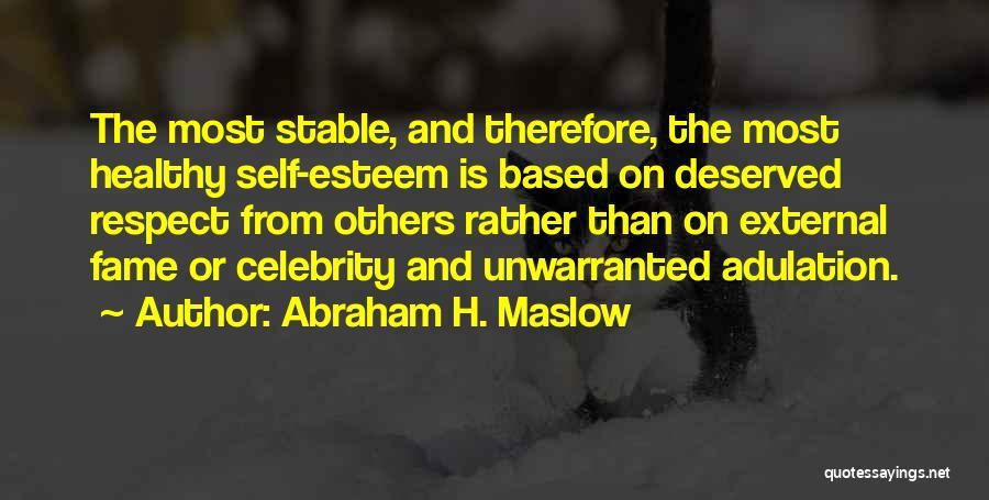 Abraham H. Maslow Quotes 809025