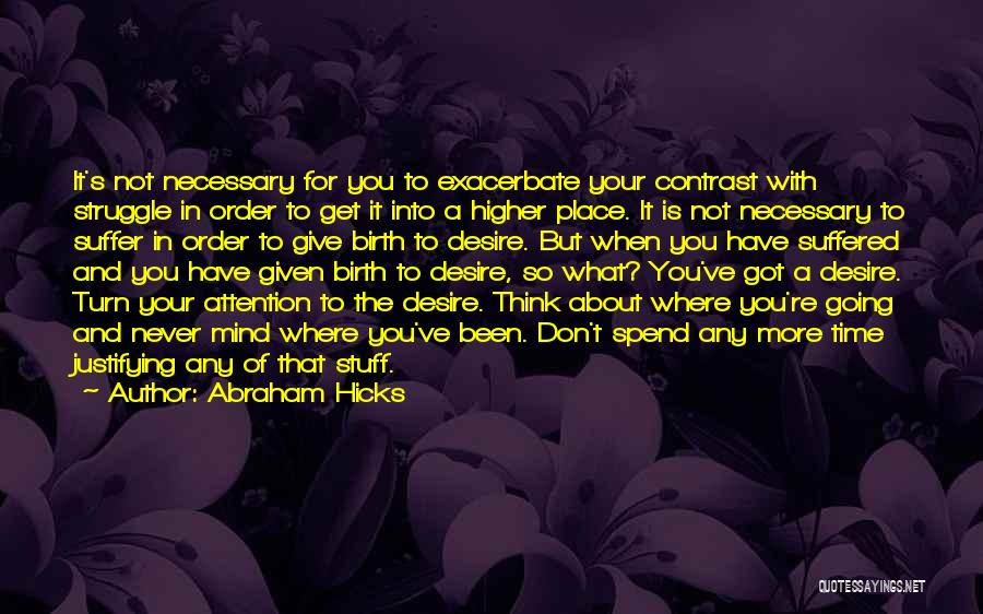 Abraham Hicks Quotes 1505683