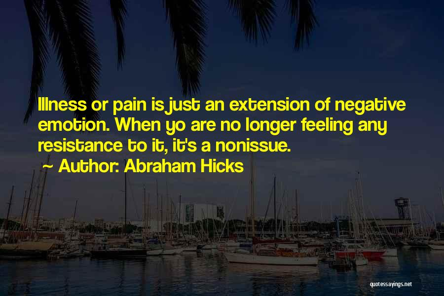 Abraham Hicks Quotes 1596713