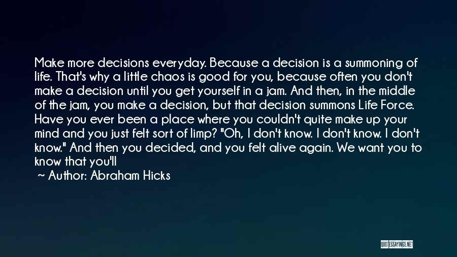Abraham Hicks Quotes 1719744