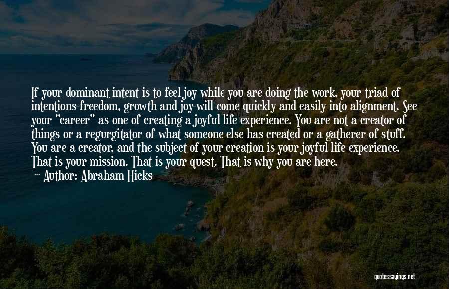 Abraham Hicks Quotes 1743238