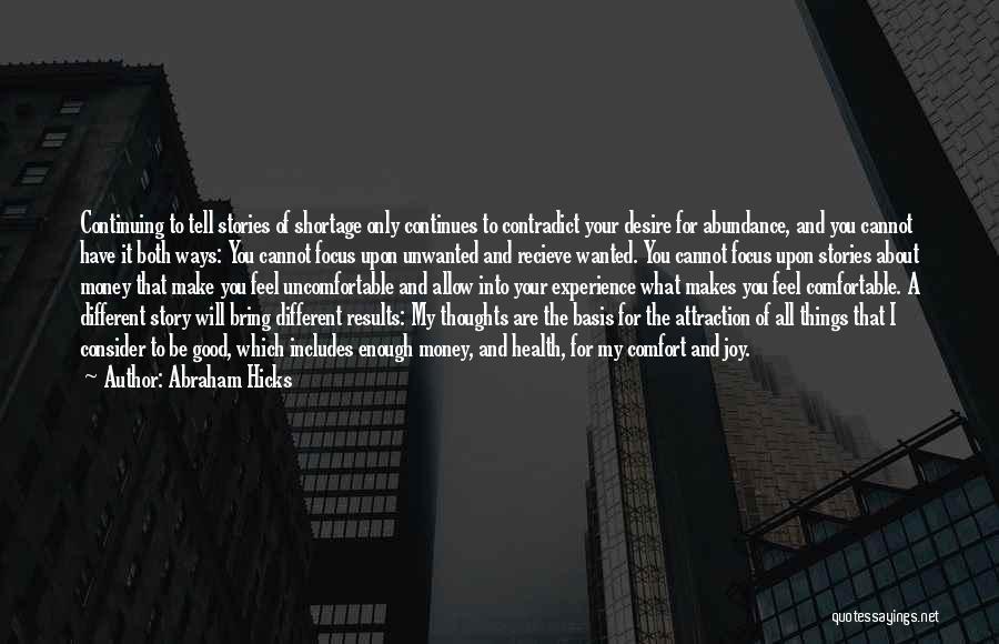 Abraham Hicks Quotes 1748416