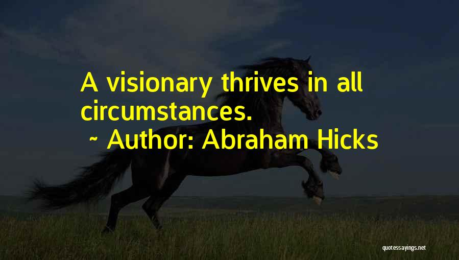 Abraham Hicks Quotes 431097