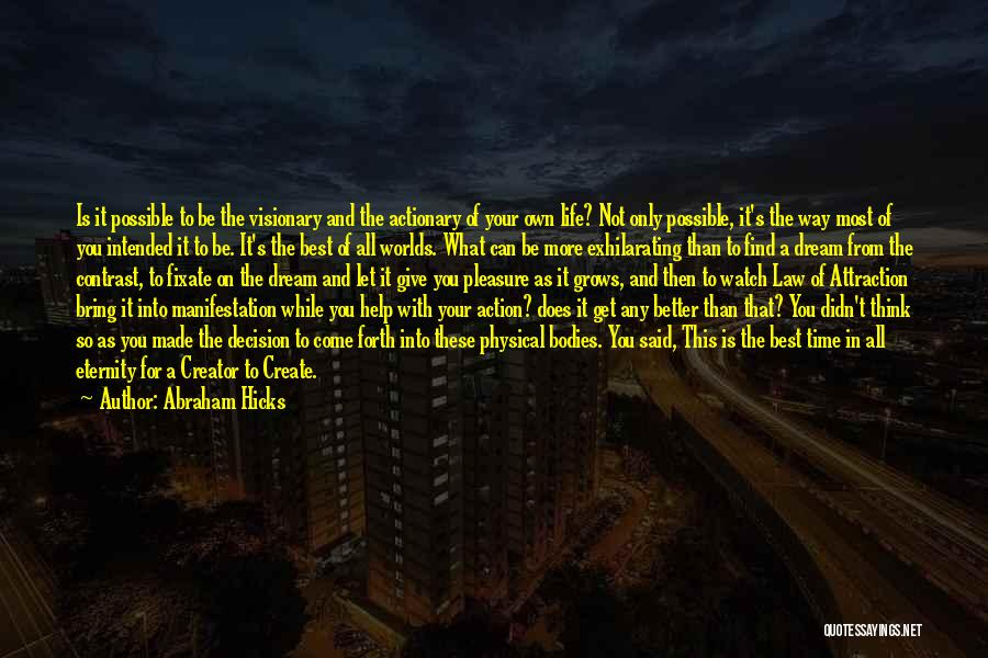 Abraham Hicks Quotes 929143
