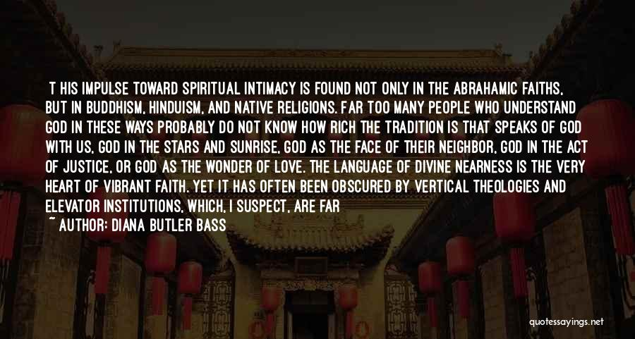 Abrahamic Religions Quotes By Diana Butler Bass