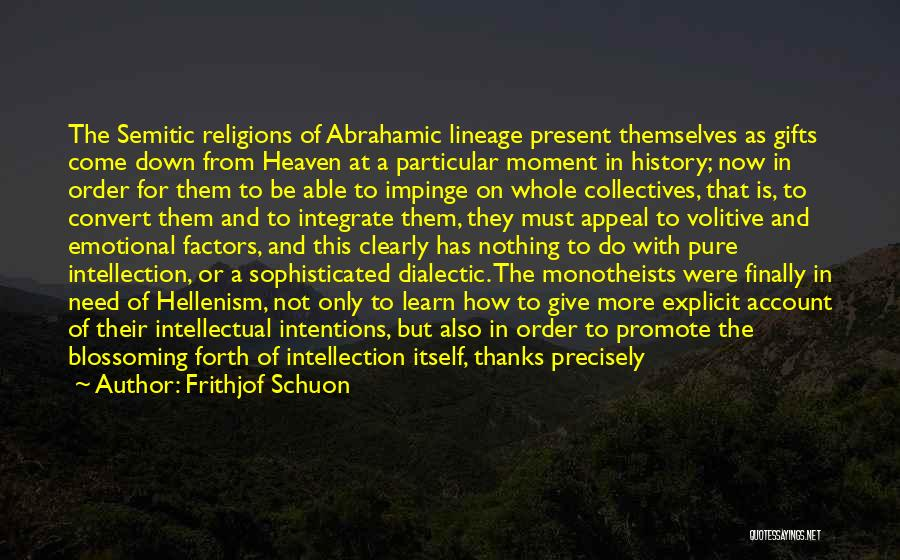 Abrahamic Religions Quotes By Frithjof Schuon