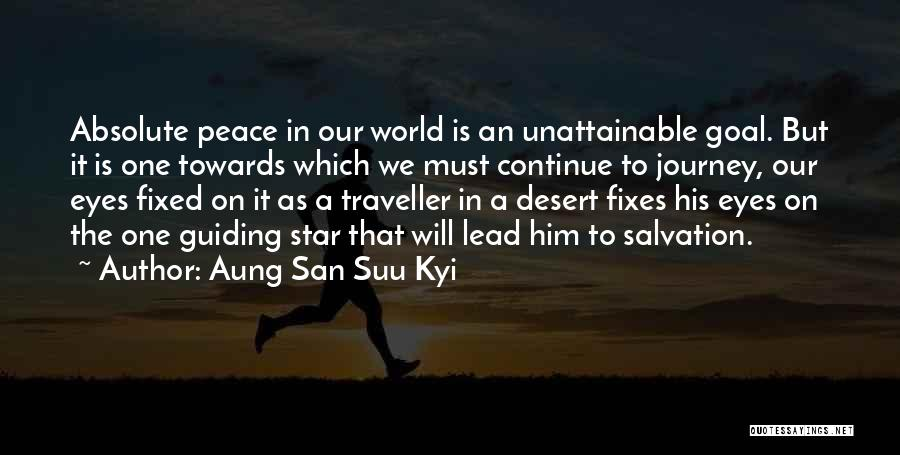 Absolute Peace Quotes By Aung San Suu Kyi