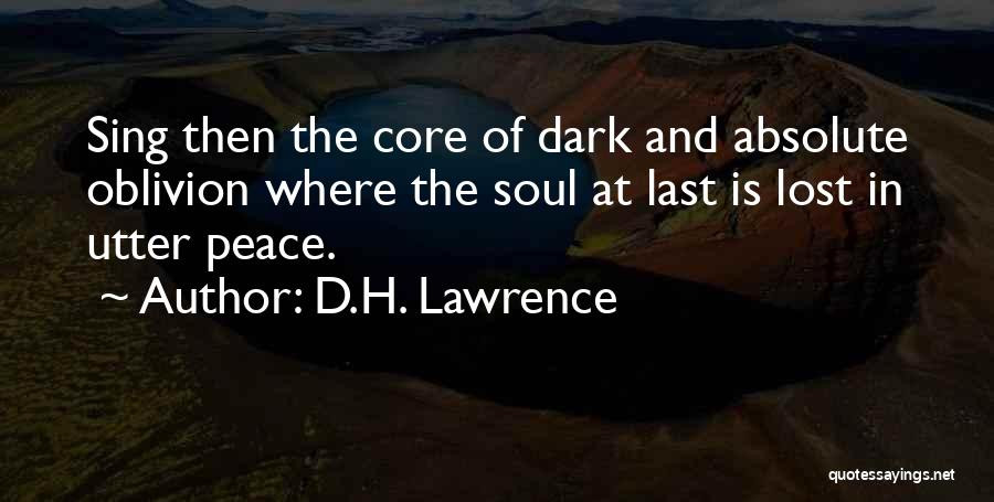 Absolute Peace Quotes By D.H. Lawrence