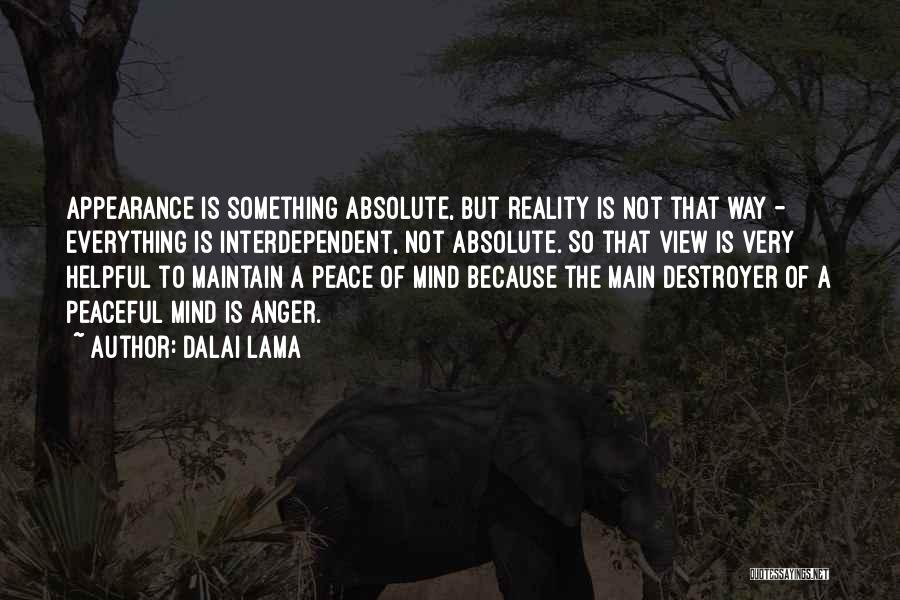 Absolute Peace Quotes By Dalai Lama