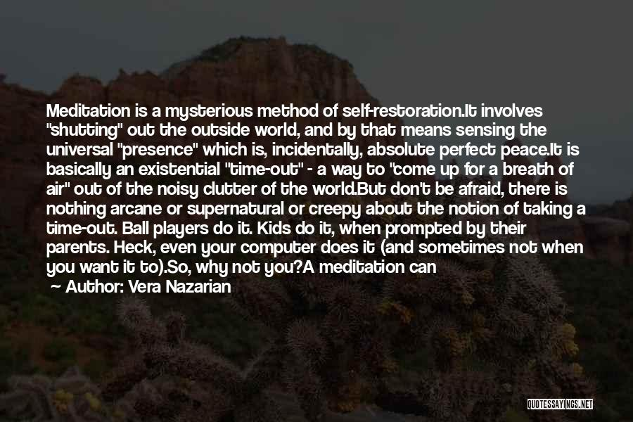 Absolute Peace Quotes By Vera Nazarian