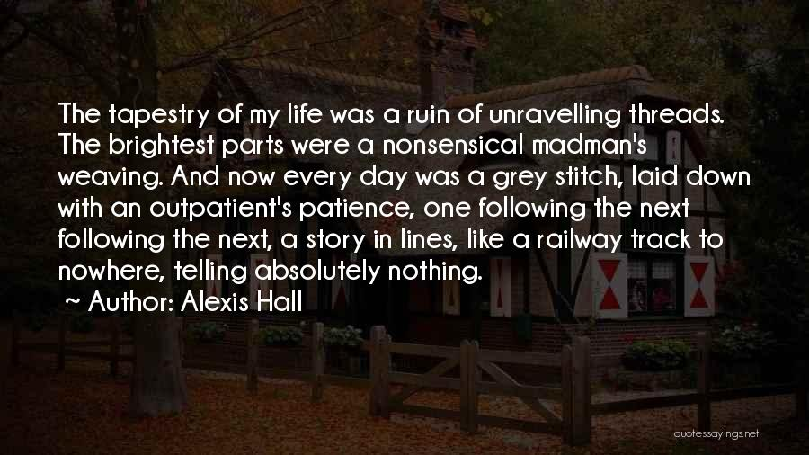 Absolutely Nothing Quotes By Alexis Hall