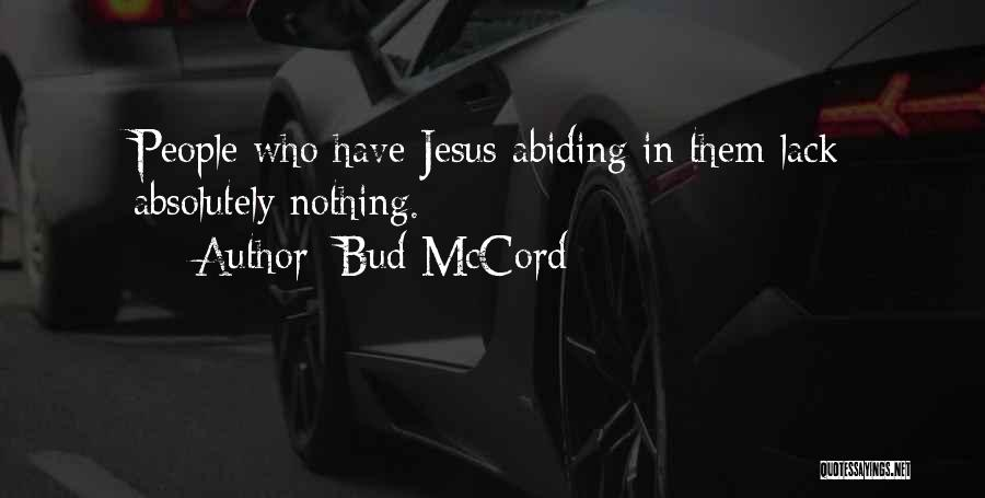 Absolutely Nothing Quotes By Bud McCord