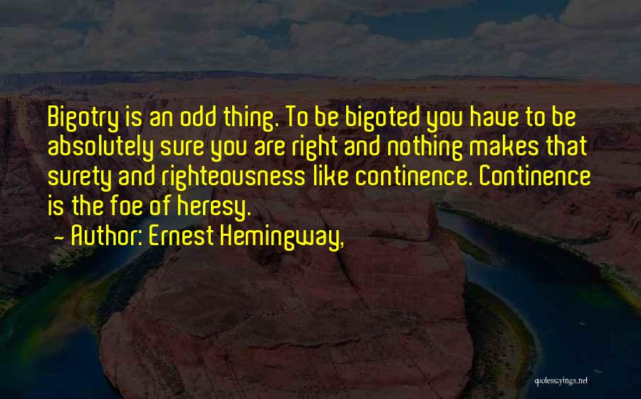 Absolutely Nothing Quotes By Ernest Hemingway,