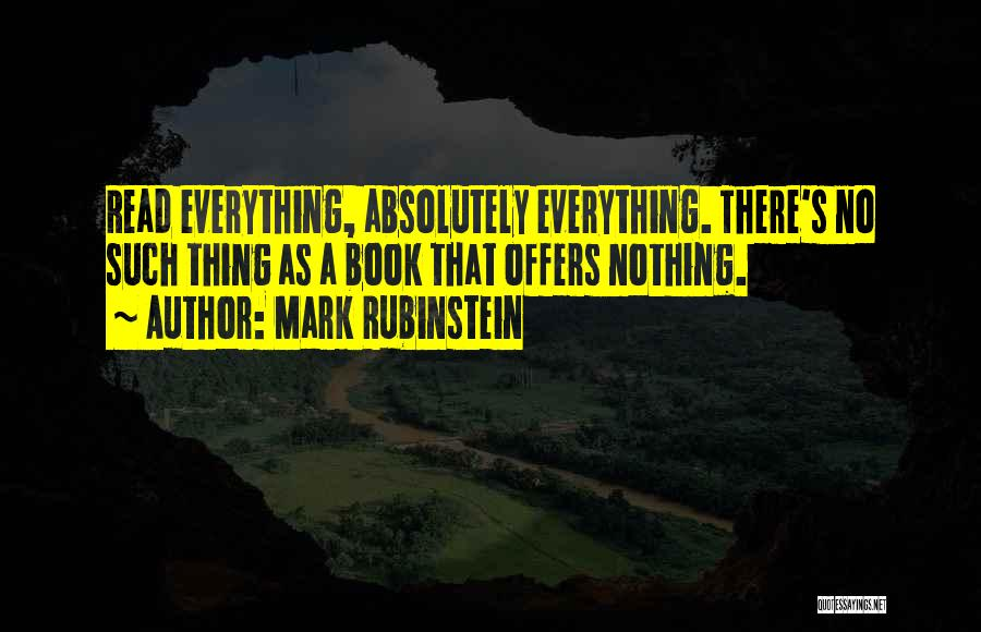 Absolutely Nothing Quotes By Mark Rubinstein
