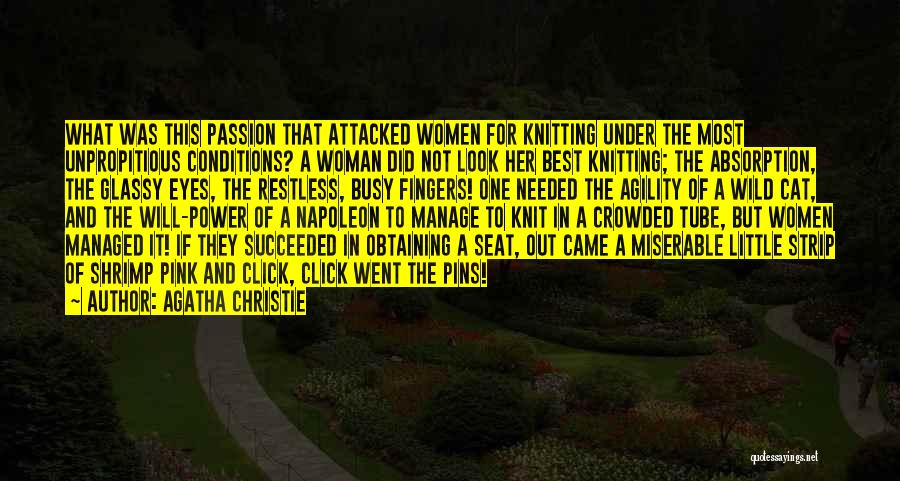 Absorption Quotes By Agatha Christie