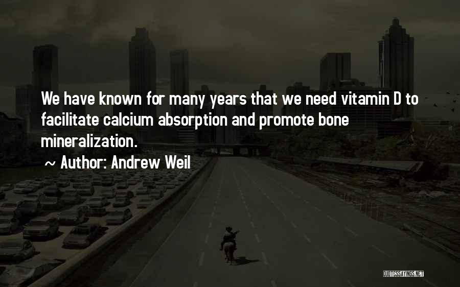 Absorption Quotes By Andrew Weil