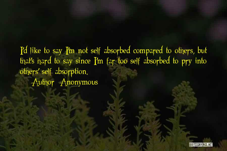 Absorption Quotes By Anonymous