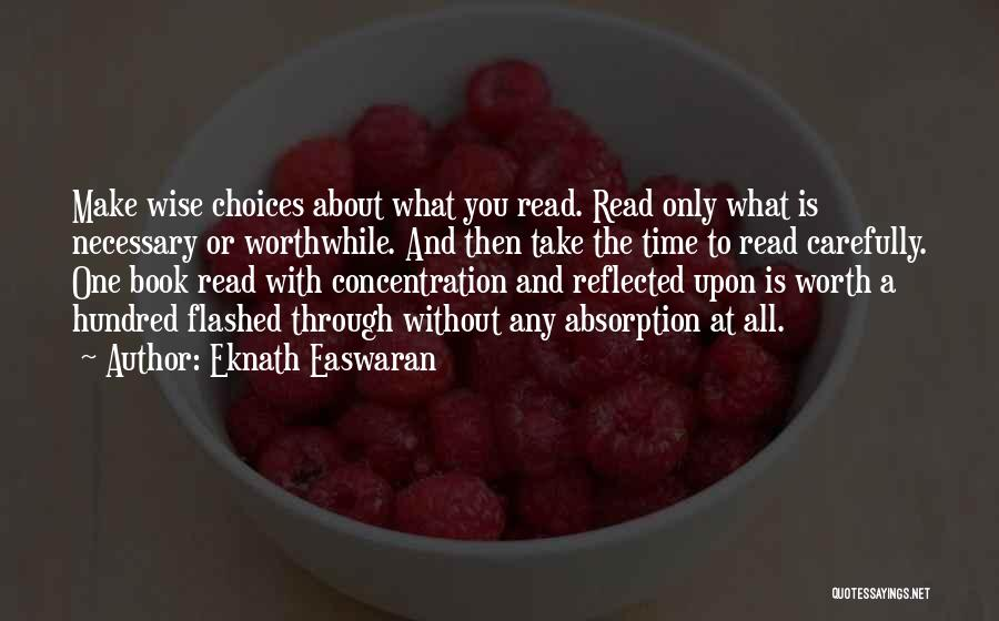 Absorption Quotes By Eknath Easwaran