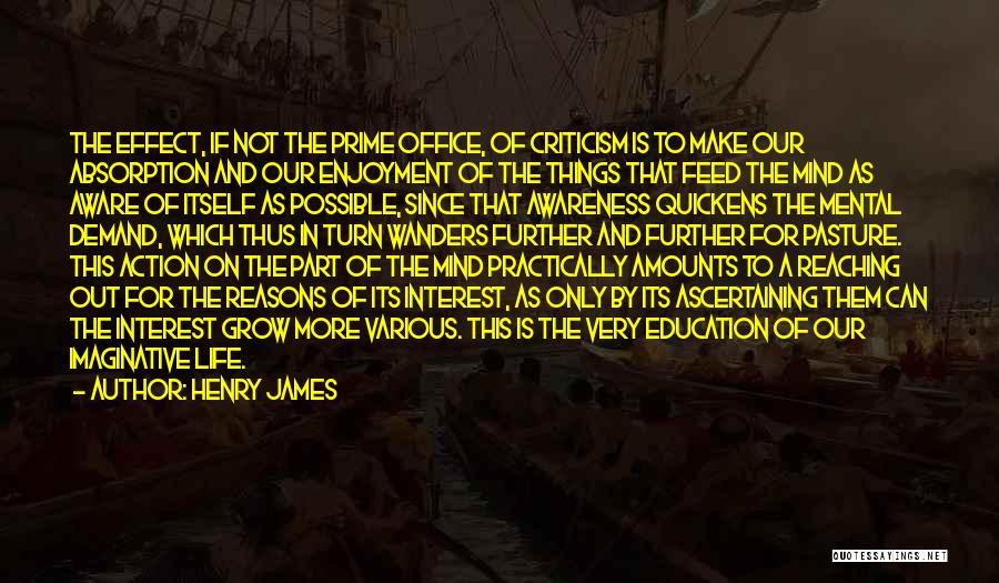 Absorption Quotes By Henry James