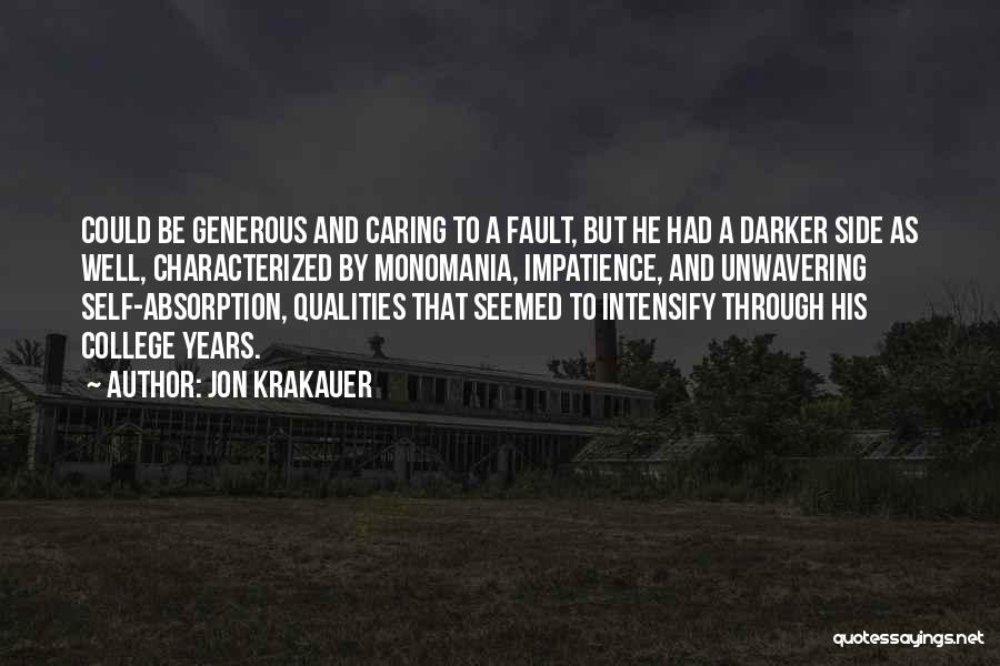 Absorption Quotes By Jon Krakauer