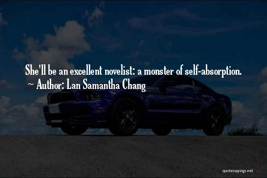 Absorption Quotes By Lan Samantha Chang