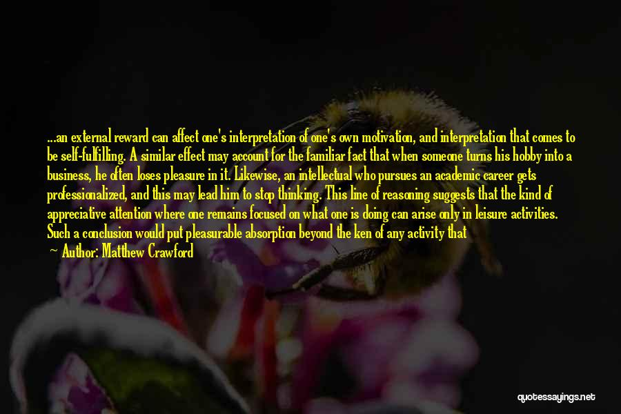 Absorption Quotes By Matthew Crawford