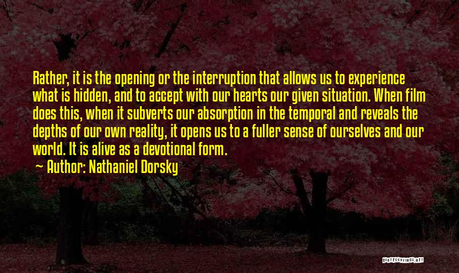 Absorption Quotes By Nathaniel Dorsky