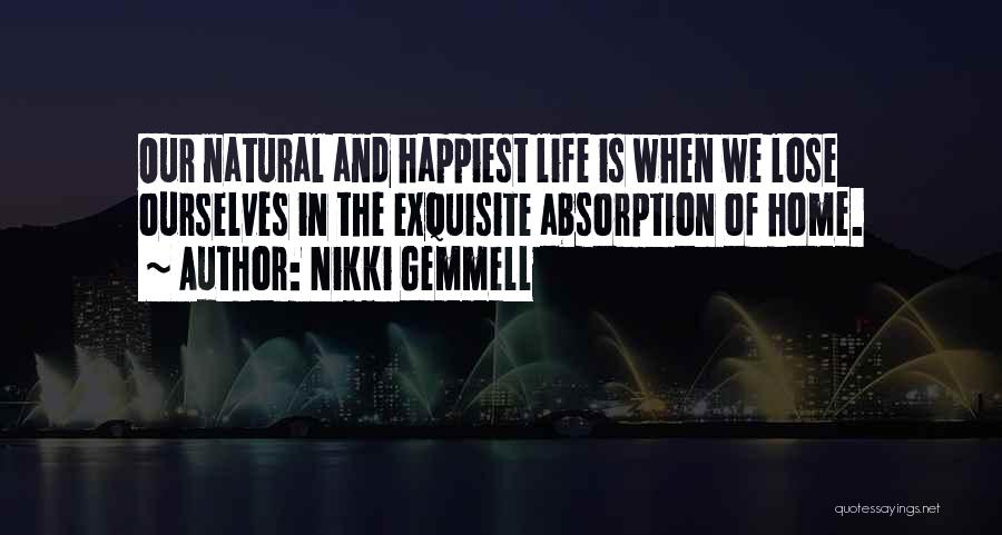Absorption Quotes By Nikki Gemmell