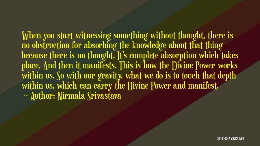 Absorption Quotes By Nirmala Srivastava