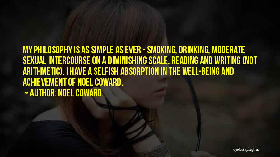 Absorption Quotes By Noel Coward